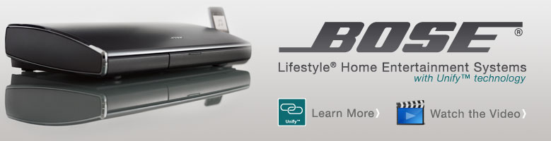 Bose Lifestyle Home Entertainment Systems with Unify Th